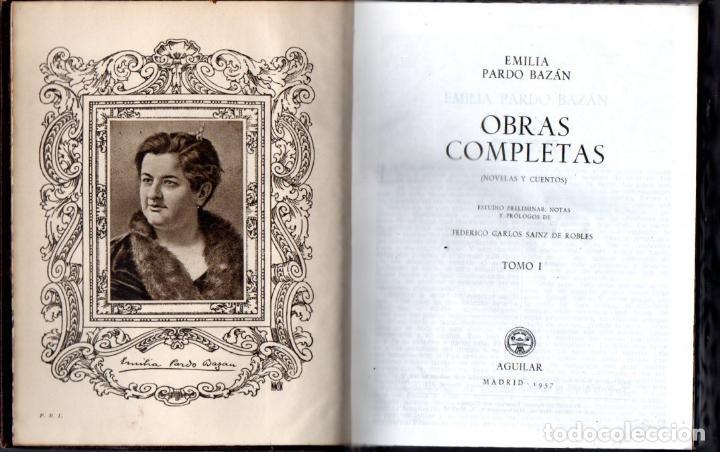 EMILIA PARDO BAZÁN : NOVELAS Y CUENTOS TOMO I (AGUILAR ETERNAS , 1957) FILOS DECORADOS (Libros de Segunda Mano (posteriores a 1936) - Literatura - Narrativa - Clásicos)