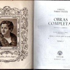 Libros de segunda mano: EMILIA PARDO BAZÁN : NOVELAS Y CUENTOS TOMO I (AGUILAR ETERNAS , 1957) FILOS DECORADOS. Lote 64257447