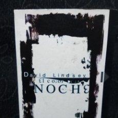 Libros de segunda mano: LIBRO EL COLOR DE LA NOCHE 1 EDICION DIAGONAL DAVID LINDSEY NOVELA NEGRA 2002. Lote 64371751