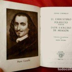 Libros de segunda mano: PIERRE CORNEILLE (1947) - ED. AGUILAR - COL. CRISOL Nº 211- EL EMBUSTERO, POLIEUCTO Y DON SANCHO. Lote 64421319