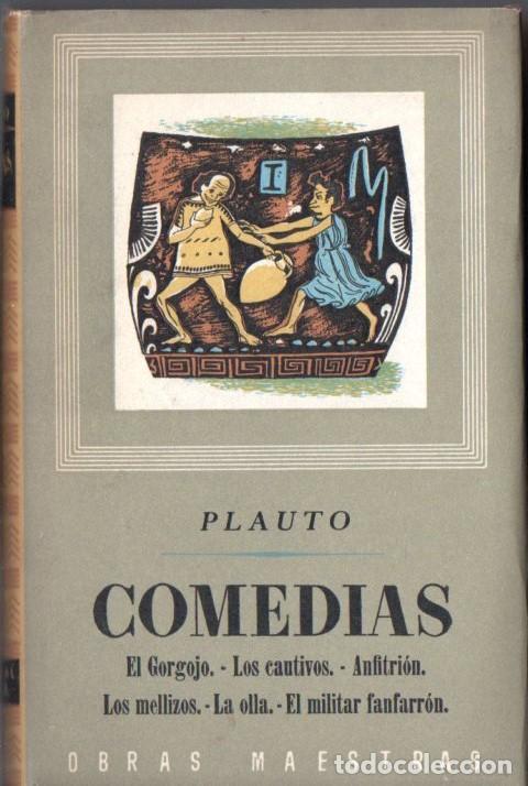 PLAUTO : COMEDIAS (IBERIA, 1955) (Libros de Segunda Mano (posteriores a 1936) - Literatura - Narrativa - Clásicos)