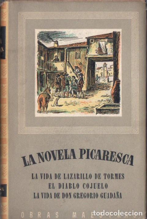 LA NOVELA PICARESCA (IBERIA, 1947) LAZARILLO - DIABLO COJUELO - GREGORIO GUADAÑA (Libros de Segunda Mano (posteriores a 1936) - Literatura - Narrativa - Clásicos)