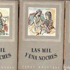 Libros de segunda mano: LAS MIL Y UNA NOCHES - TRES TOMOS (IBERIA, 1953) . Lote 64593067