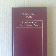 Libros de segunda mano: AVENTURAS DE A. GORDON PYM, DE EDGAR ALLAN POE. EDICIONES ORBIS, 1982. ENCUADERNADO EN PIEL.. Lote 64665755