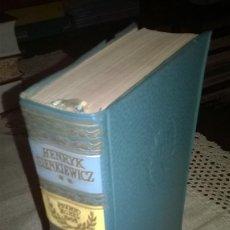 Libros de segunda mano: HENRYK SIENKIEWICZ, OBRAS ESCOGIDAS, TOMO II, BIBLIOTECA PREMIOS NOBEL,. Lote 64890847