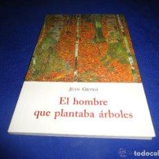 Libros de segunda mano: JEAN GIONO - EL HOMBRE QUE PLANTABA ARBOLES. Lote 145926665