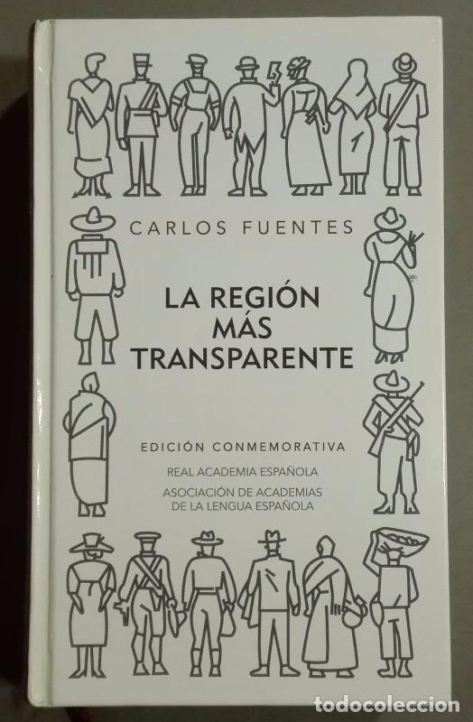 la region mas transparente edicion conmemorativa del 50 aniversario real academia espanola spanish edition