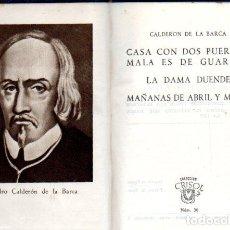 Libros de segunda mano: AGUILAR CRISOL Nº 36 - CALDERÓN : TRES COMEDIAS (1944) 1ª EDICIÓN. Lote 65861358