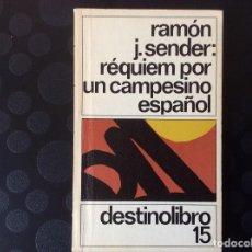 Libros de segunda mano: REQUIEM POR UN CAMPESINO ESPAÑOL.- RAMON J. SENDER. Lote 66926826