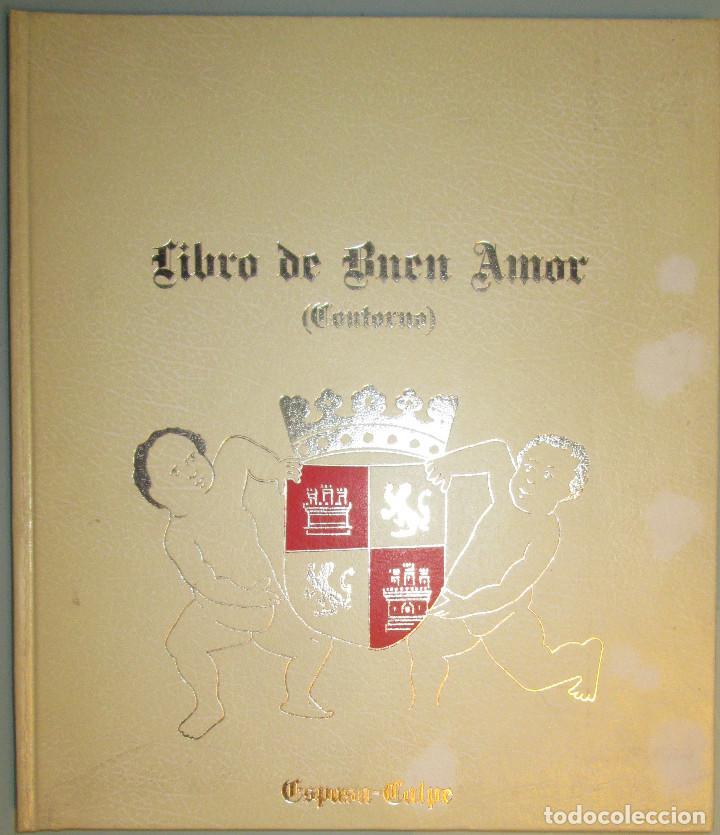 LIBRO DEL BUEN AMOR. ARCIPRESTE DE HITA - 3 T.(CONTORNO,TRANSCRIPCIÓN,FACSIMIL) - ESPASA CALPE 1977 (Libros de Segunda Mano (posteriores a 1936) - Literatura - Narrativa - Clásicos)