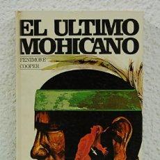 Libros de segunda mano: EL ÚLTIMO MOHICANO. FENIMORE COOPER. Lote 67572549