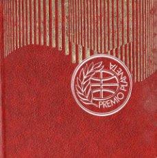Libros de segunda mano: VESIV LIBRO COLECCION PREMIO PLANETA AÑO 1957 LA PAZ ENPIEZA NUNCA DE EMILIO ROMERO . Lote 67672177