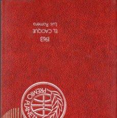 Libros de segunda mano: VESIV LIBRO COLECCION PREMIO PLANETA AÑO 1963 EL CACIQUE DE LUIS ROMERO. Lote 67672389