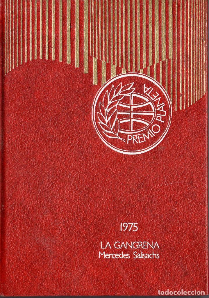 VESIV LIBRO COLECCION PREMIO PLANETA AÑO 1975 LA CANGRENA DE MERCEDES SALISACHS (Libros de Segunda Mano (posteriores a 1936) - Literatura - Narrativa - Clásicos)