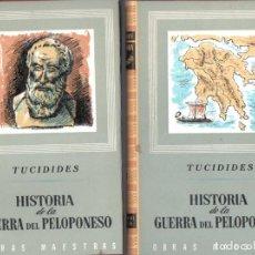 Libros de segunda mano: TUCÍDIDES : GUERRA DEL PELOPONESO - DOS TOMOS (IBERIA, 1963) OBRA COMPLETA. Lote 68039517