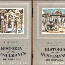 Libros de segunda mano: DOZY : HISTORIA DE LOS MUSULMANES EN ESPAÑA - DOS TOMOS (IBERIA, 1954) OBRA COMPLETA. Lote 68041265