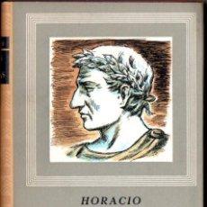 Libros de segunda mano: HORACIO : ODAS Y SÁTIRAS COMPLETAS (IBERIA, 1957). Lote 121630110