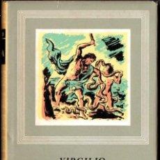 Libros de segunda mano: VIRGILIO : LA ENEIDA, BUCÓLICAS Y GEÓRGICAS (IBERIA, 1944). Lote 216986721