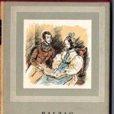 Libros de segunda mano: BALZAC : EUGENIA GRANDET Y LOS COMEDIANTES SIN SABERLO (IBERIA, 1964). Lote 68148241