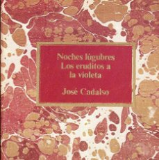 Libros de segunda mano: VESIV LIBRO COLECCION CLUB INTERNACIONAL DEL LIBRO NOCHES LUGUBRES LOS ERUDITOS A LA VIOLETA DE JOS. Lote 68507721