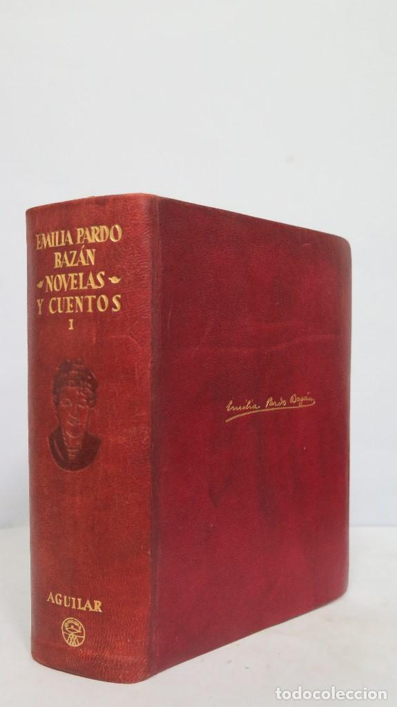 1949.- NOVELAS Y CUENTOS. EMILIA PARDO BAZAN. T. I. AGUILAR (Libros de Segunda Mano (posteriores a 1936) - Literatura - Narrativa - Clásicos)