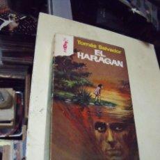 Libros de segunda mano: EL HARAGAN TOMAS SALVADOR EDICIONES G.P. Lote 68557981