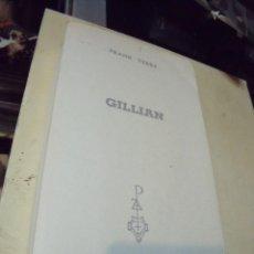 Libros de segunda mano: GILLIAN FRANK YERBY EDICIONES G.P. Lote 68558349