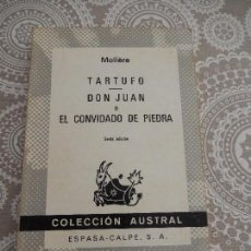 Libros de segunda mano: TARTUFO- DON JUAN O EL CONVIDADO DE PIEDRA. MOLIERE.. COLECCION AUSTRAL. Lote 68569085