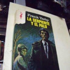 Libros de segunda mano: LA SERPIENTE Y EL PALO FRANK YERBY EDICIONES G.P. Lote 68576485