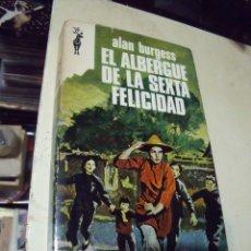 Libros de segunda mano: EL ALBERGUE DE LA SEXTA FELICIDAD ALAN BURGUES EDICIONES G.P. Lote 68576785
