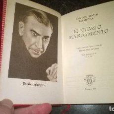 Libros de segunda mano: 329-EL CUARTO MANDAMIENTO, NEWTON BOOTH TARKINGTON, CRISOL 329 . Lote 68786913
