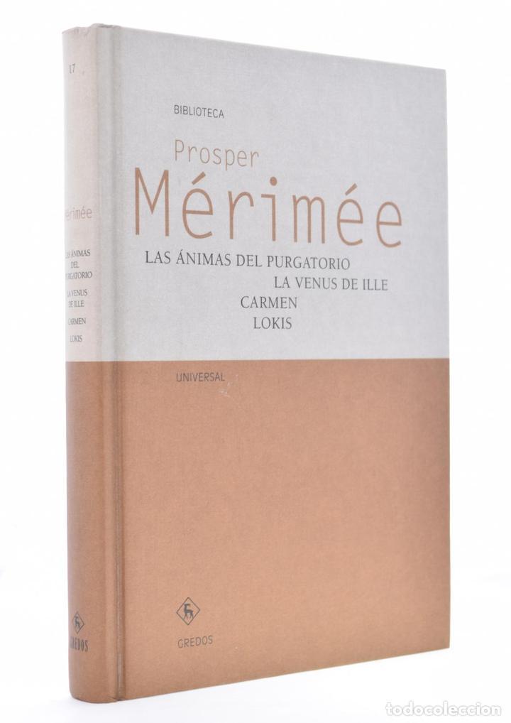 LAS ÁNIMAS DEL PURGATORIO. LA VENUS DE ILLE. CARMEN. LOKIS - MÉRIMÉE, PROSPER (Libros de Segunda Mano (posteriores a 1936) - Literatura - Narrativa - Clásicos)