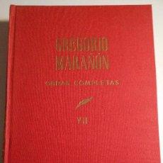 Libros de segunda mano: GREGORIO MARAÑON. OBRAS COMPLETAS. TOMO VII. ESPASA CALPE, 1972. TAPA DURA EN TELA. BIOGRAFIAS. 2020. Lote 69505685