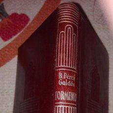 Libros de segunda mano: 365-TORMENTO, BENITO PEREZ GALDOS,. Lote 69720781