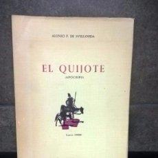 Libros de segunda mano: QUIJOTE APOCRIFO, ALONSO F. DE AVELLANEDA, EDICIONES MARTE BARCELONA. Lote 69763857