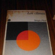 Libros de segunda mano: ANTIGUO LIBRO LOS CLIMAS SERGIO PITOL SEIX BARRAL NARRATIVA HISPANICA PRIMERA EDICION 1972. Lote 69797017