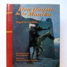 Libros de segunda mano: DON QUIJOTE DE LA MANCHA. MIGUEL DE CERVANTES. Lote 70367987