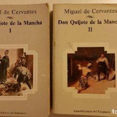 Libros de segunda mano: DON QUIJOTE DE LA MANCHA TOMO I Y II BIBLIOTECA AULA 1982 CERVANTES . Lote 70396773