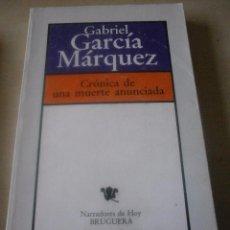 Libros de segunda mano: CRONICA DE UNA MUERTE ANUNCIADA. GABRIEL GARCIA MARQUEZ. Lote 71119961