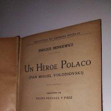Libros de segunda mano: UN HEROE POLACO - BIBLIOTECA DE GRANDES NOVELAS. Lote 98164091