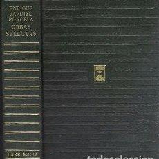 Libros de segunda mano - ENRIQUE JARDIEL PONCELA. OBRAS SELECTAS. CARROGGIO. SEGUNDA EDICIÓN, 1973. - 72285035