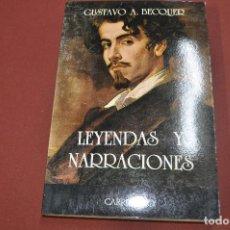 Libros de segunda mano: LEYENDAS Y NARRACIONES - GUSTAVO BECQUER - CARROGGIO - CL1. Lote 72287811