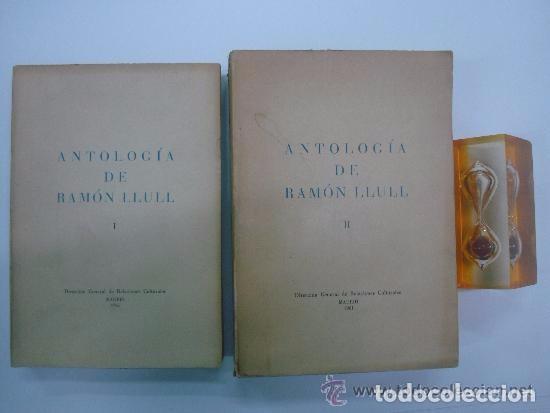 ANTOLOGIA DE RAMON LLULL. OBRA EN 2 VOLUMENES. OBRAS LITERARIAS Y MISTICAS 1961. (Libros de Segunda Mano (posteriores a 1936) - Literatura - Narrativa - Clásicos)