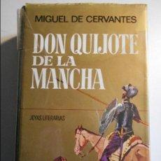 Libros de segunda mano: DON QUIJOTE DE LA MANCHA. MIGUEL DE CERVANTES SAAVEDRA.JOYAS LITERARIAS. EDITORIAL BRUGUERA. 1972. S. Lote 74044799