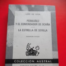 Libros de segunda mano: PERIBÁÑEZ Y EL COMENDADOR DE OCAÑA...... LOPE DE VEGA. AUSTRAL Nº43. 12ªED. 1969 ESPASA CALPE.. Lote 74163279