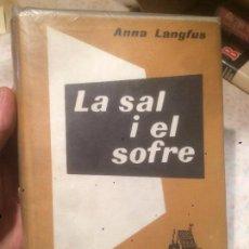 Libros de segunda mano: ANTIGUO LIBRO LA SAL I EL SOFRE ESCRITO POR ANNA LANGFUS AÑO 1965 . Lote 74499499