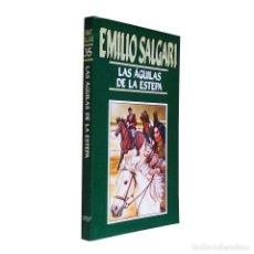 Libros de segunda mano: LAS ÁGUILAS DE LA ESTEPA / EMILIO SALGARI Nº 35 / EDICIONES ORBIS 1987. Lote 74578751