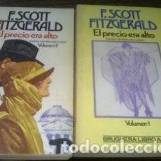 Libros de segunda mano: EL PRECIO ERA ALTO 2 TOMOS BRUGUERA 1985. Lote 75501715