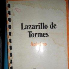 Libros de segunda mano: LAZARILLO DE TORMES, ANÓNIMO, ED. TAURUS. Lote 75903011
