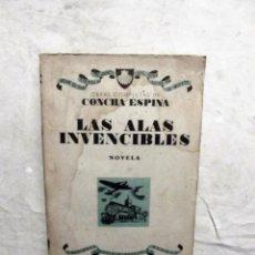 Libros de segunda mano - LAS ALAS INVENCIBLES OBRAS COMPLETAS DE CONCHA ESPINA - 76389247